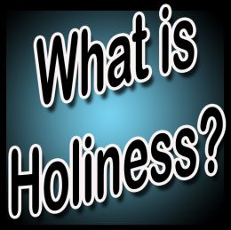 holiness defined
