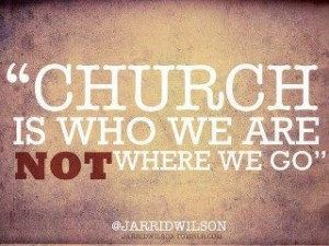 church is who we are