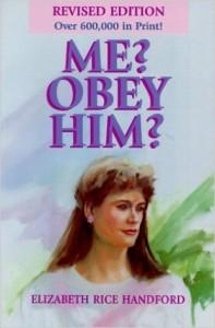 ME OBEY HIM