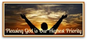 pleasing-god-is-our-highest-priority