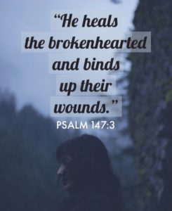 BROKENHEARTED WOUNDS BOUND UP BY OUR LORD – PSALM 147 [COMFORT FOR LONELINESS 1]